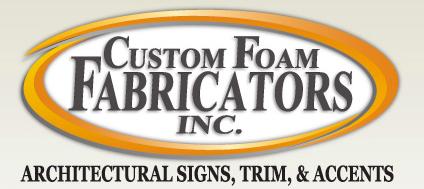 Custom Foam Fabricators Inc.